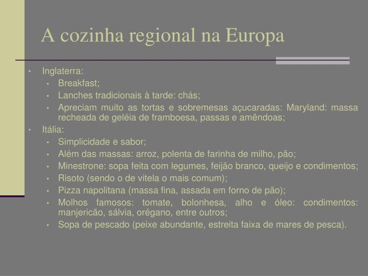 A cozinha regional na Europa