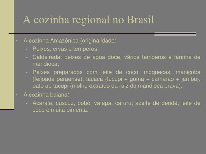 A cozinha regional no Brasil