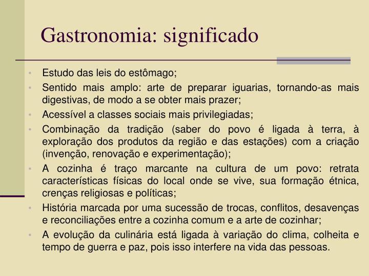 Gastronomia: significado
