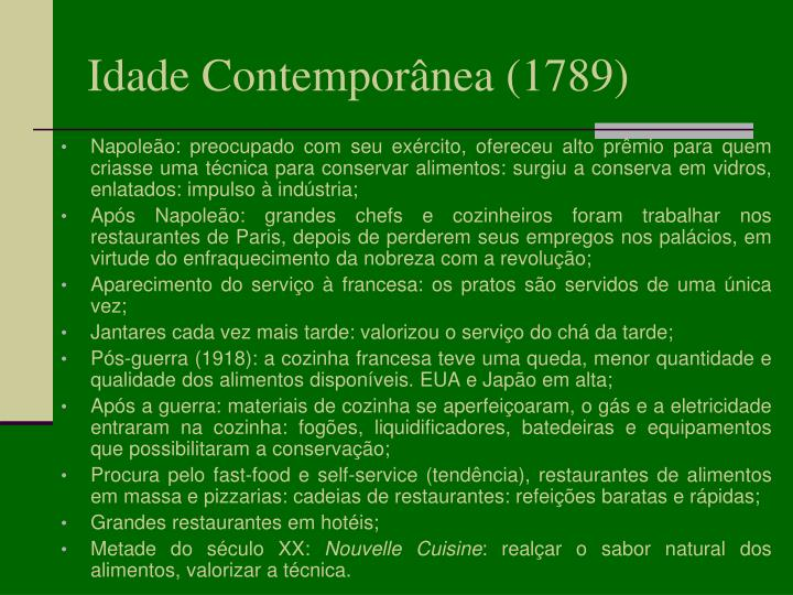 Idade Contemporânea (1789)