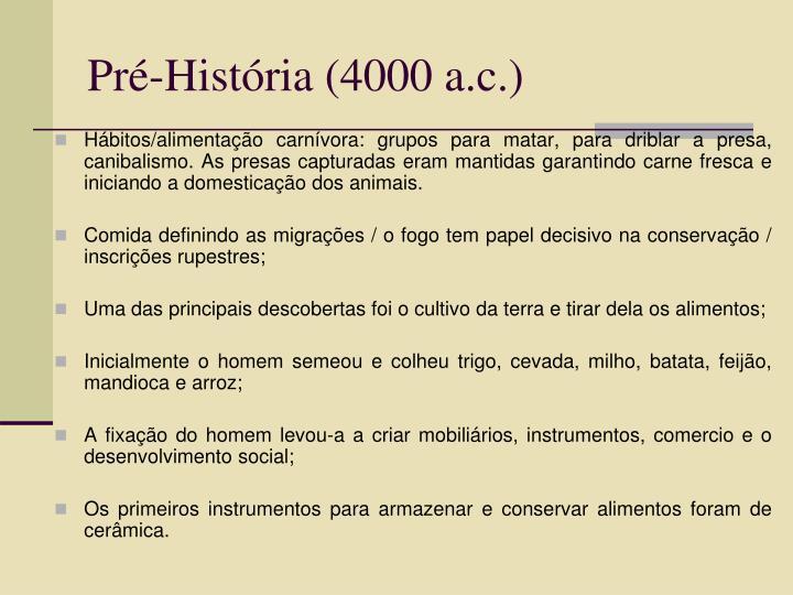 Pré-História (4000 a.c.)