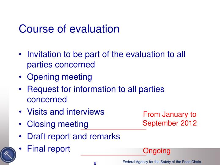 Course of evaluation