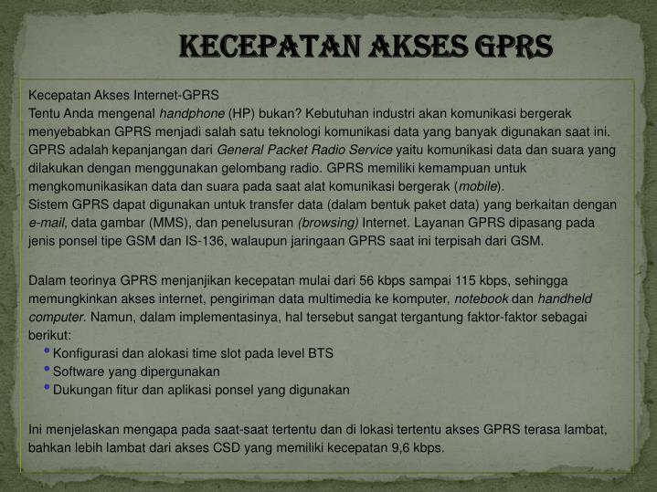 KECEPATAN AKSES GPRS