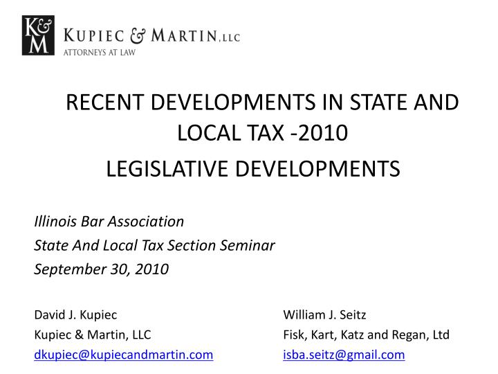 RECENT DEVELOPMENTS IN STATE AND LOCAL TAX -2010