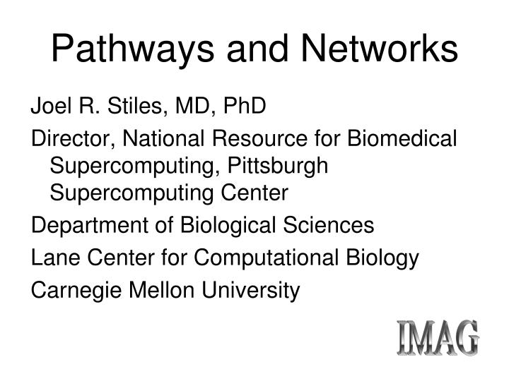 Pathways and networks1