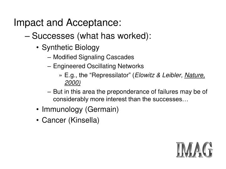 Impact and Acceptance: