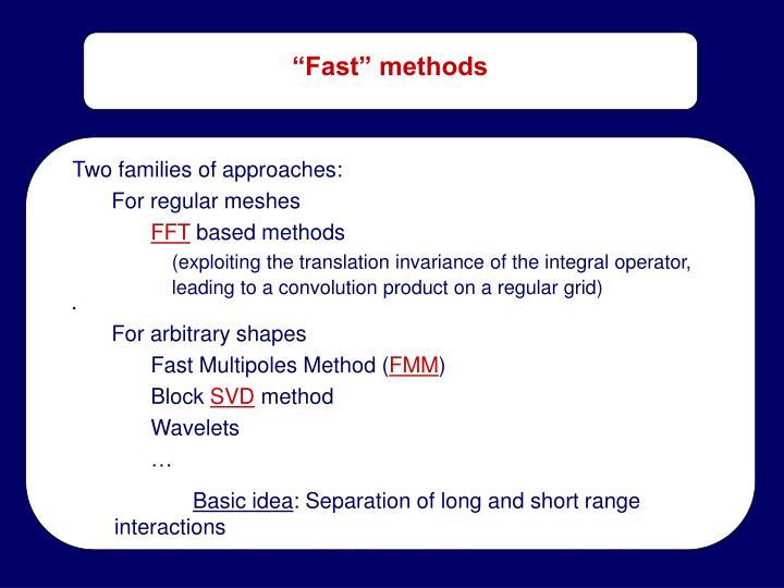 """Fast"" methods"