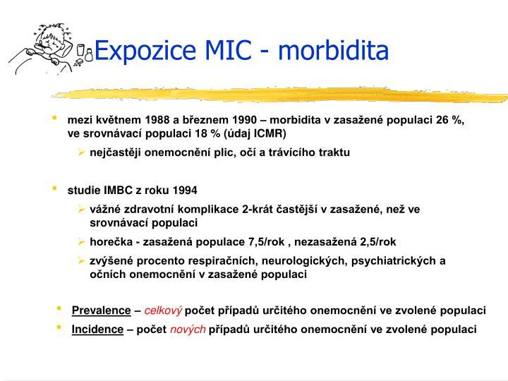 Expozice MIC - morbidita