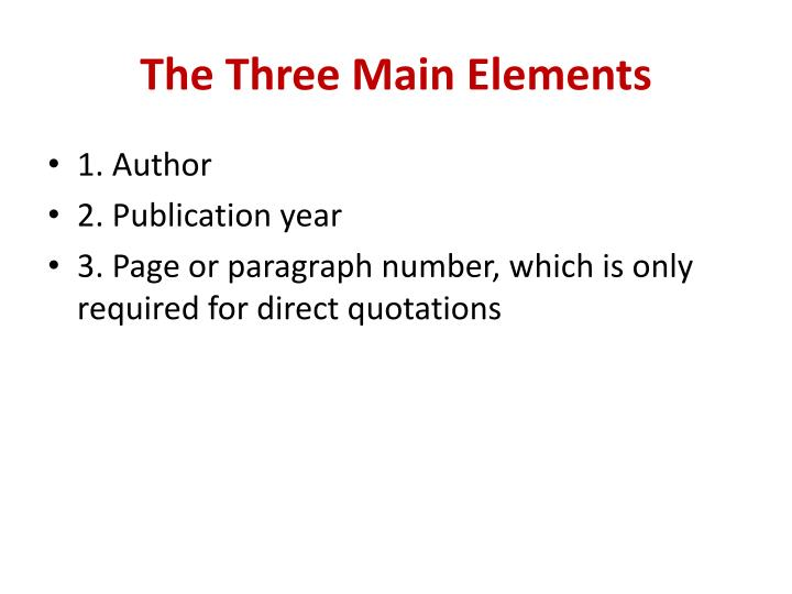 The Three Main Elements