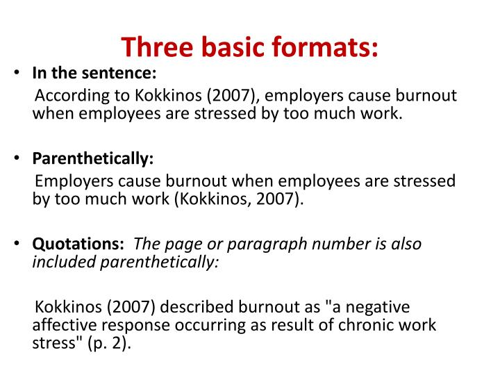 Three basic formats: