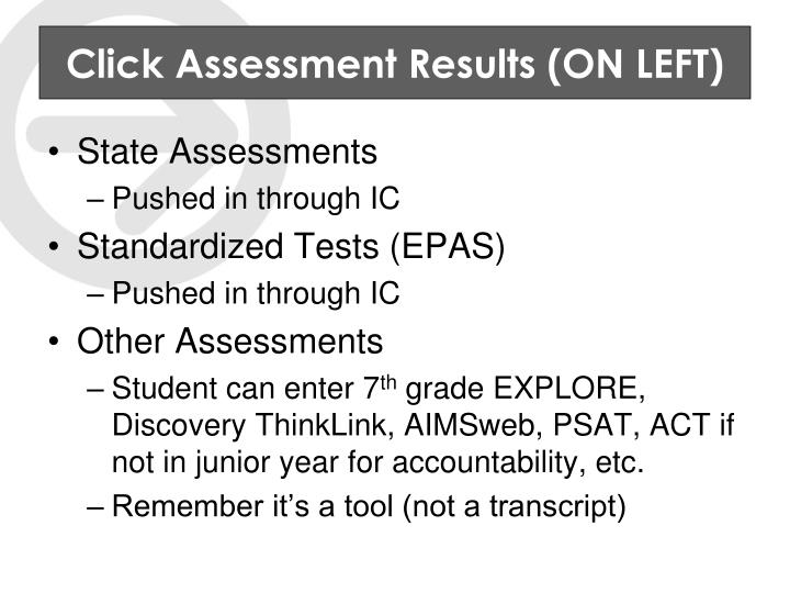 Click Assessment Results (ON LEFT)