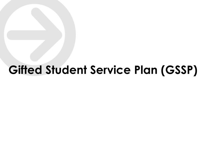 Gifted Student Service Plan (GSSP)
