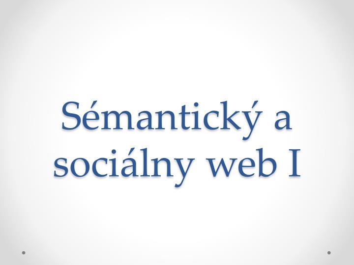 Sémantický a sociálny web I