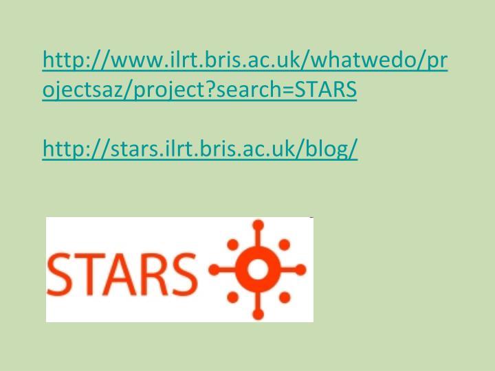 http://www.ilrt.bris.ac.uk/whatwedo/projectsaz/project?search=STARS