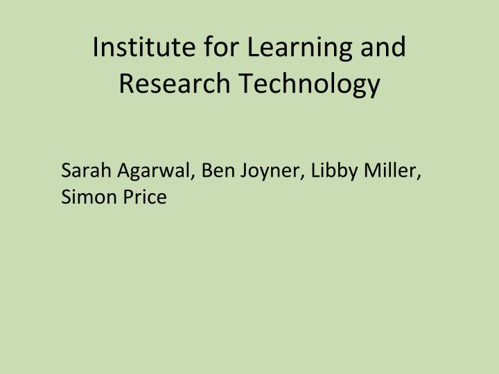 Institute for Learning and Research Technology