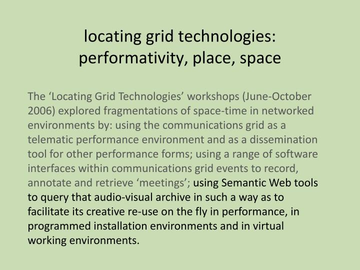 locating grid technologies: performativity, place, space