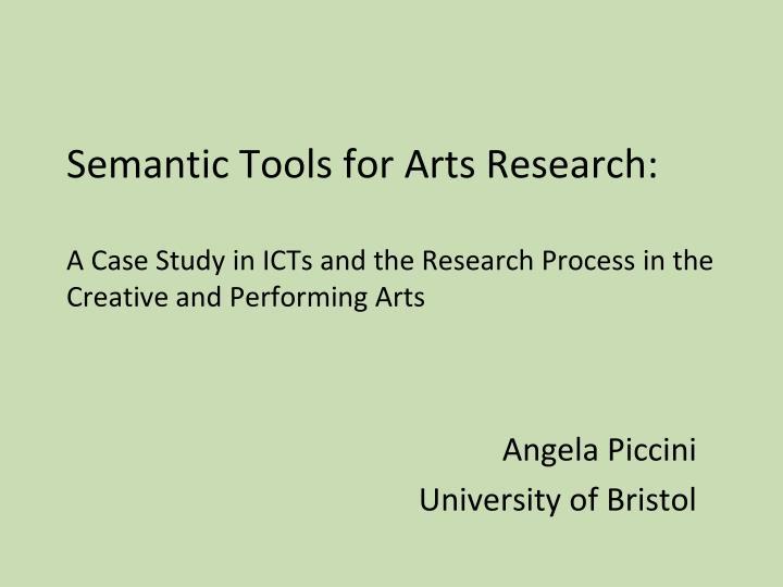 Semantic Tools for Arts Research: