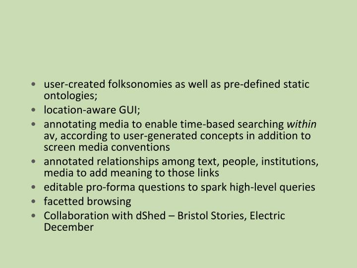 user-created folksonomies as well as pre-defined static ontologies;