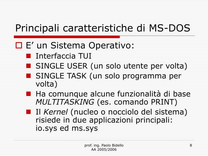 Principali caratteristiche di MS-DOS