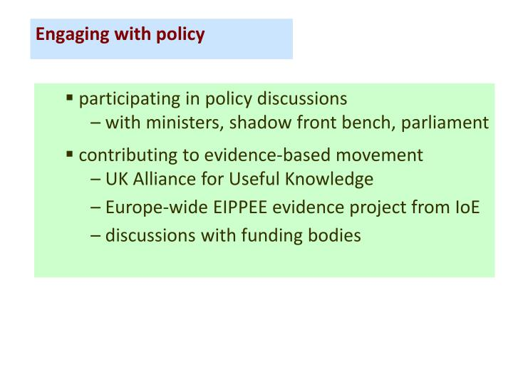 participating in policy discussions
