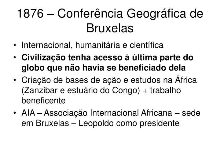1876 – Conferência Geográfica de Bruxelas