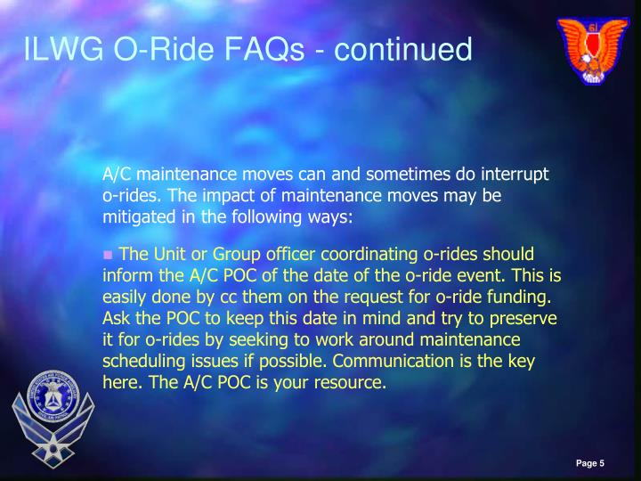 ILWG O-Ride FAQs - continued