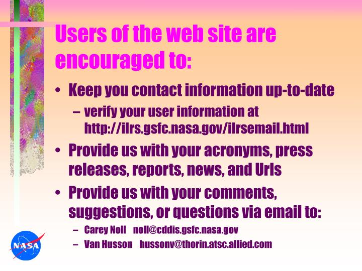 Users of the web site are encouraged to: