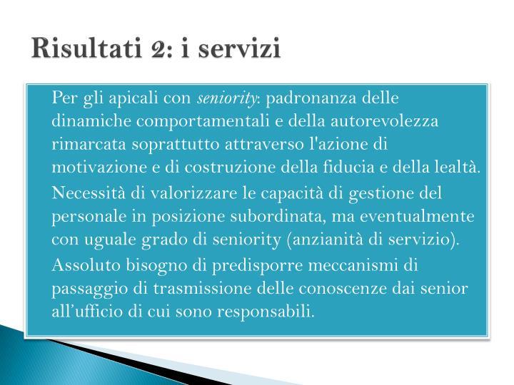 Risultati 2: i servizi