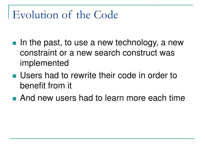 Evolution of the Code