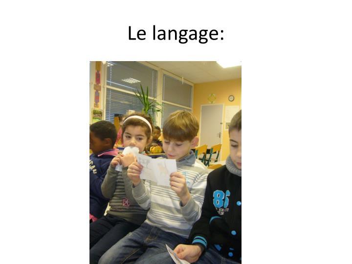 Le langage: