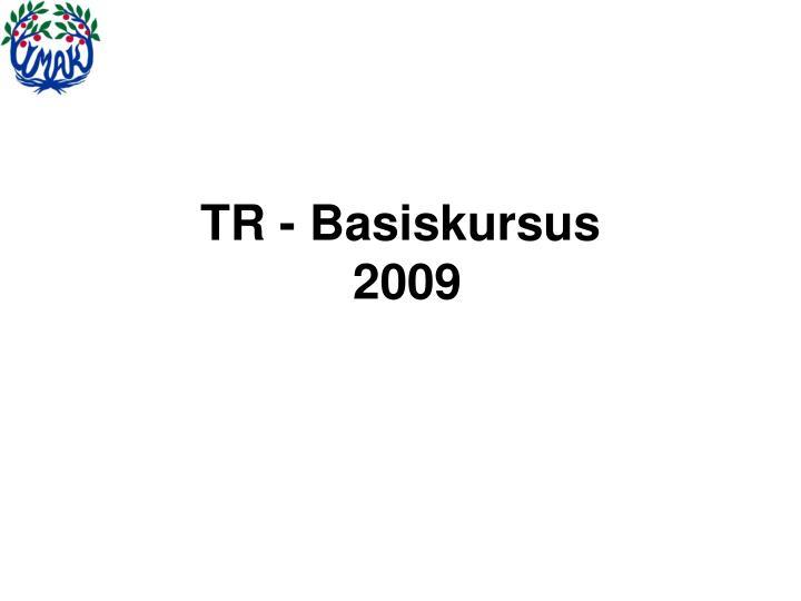 tr basiskursus 2009