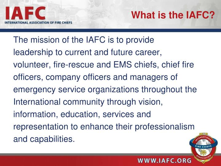 What is the IAFC?