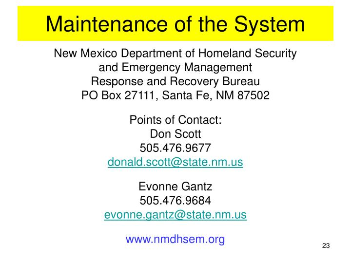Maintenance of the System