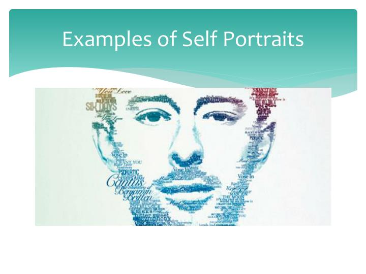 Examples of Self Portraits