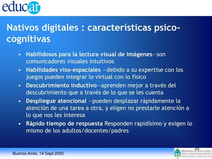Nativos digitales : características psico-cognitivas