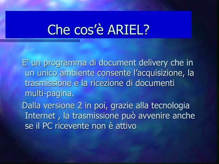 Che cos'è ARIEL?