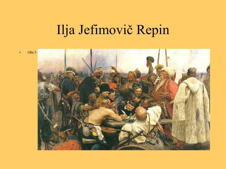 Ilja Jefimovič Repin