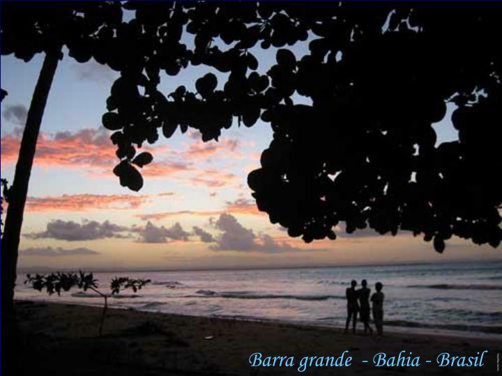 Barra grande  - Bahia - Brasil