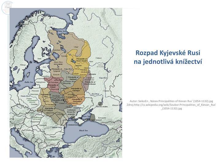 Rozpad Kyjevské Rusi