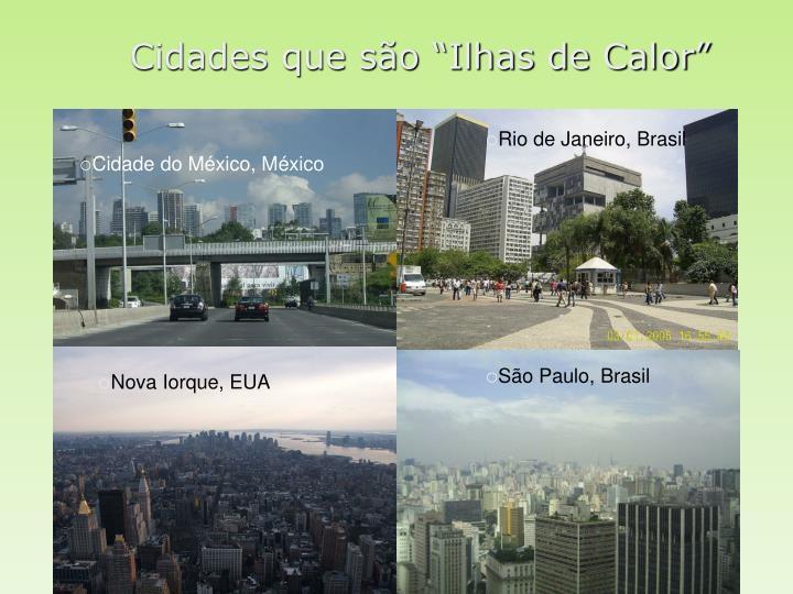 """Cidades que são """"Ilhas de Calor"""""""