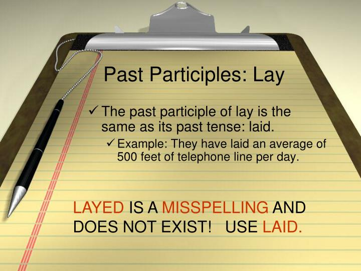 Past Participles: Lay