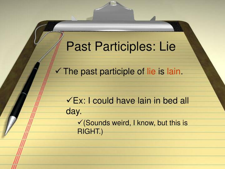 Past Participles: Lie