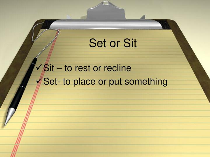 Set or Sit