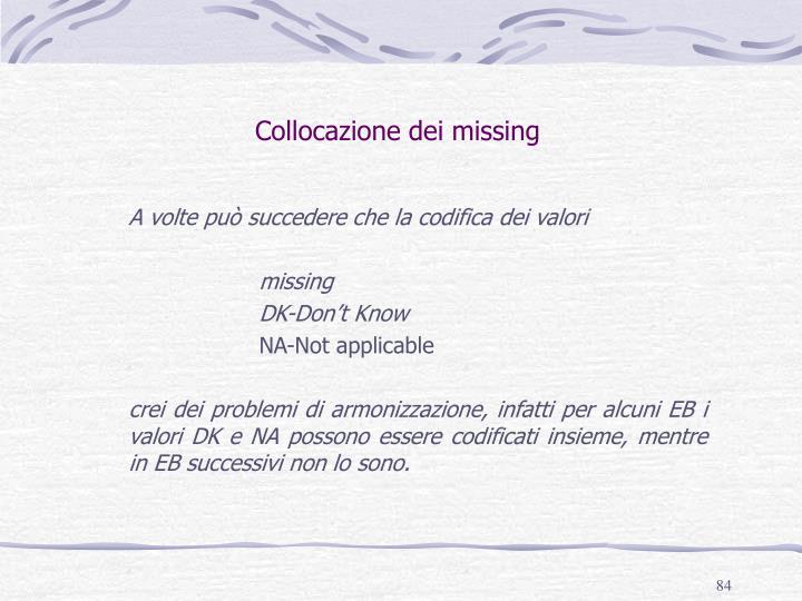 Collocazione dei missing