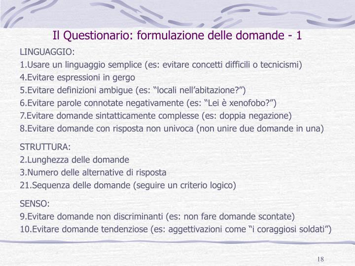 Il Questionario: formulazione delle domande - 1