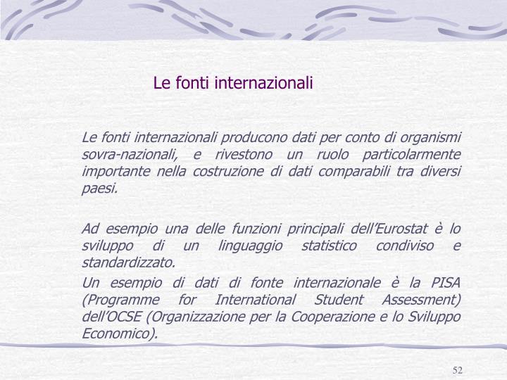 Le fonti internazionali