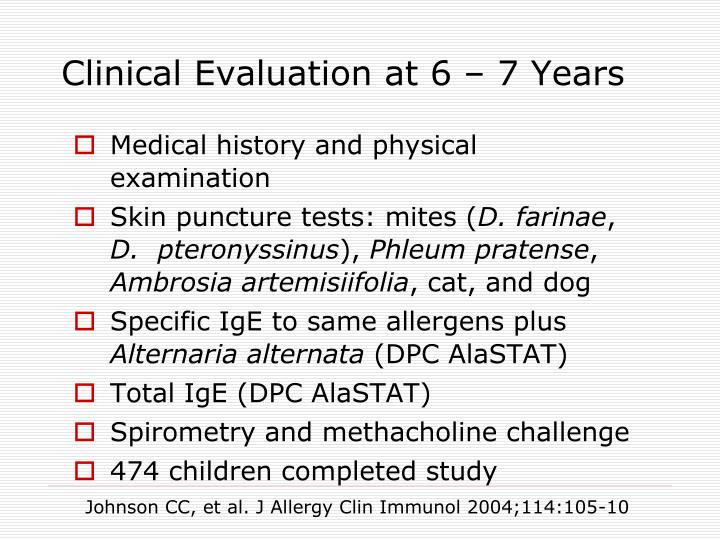 Clinical Evaluation at 6 – 7 Years