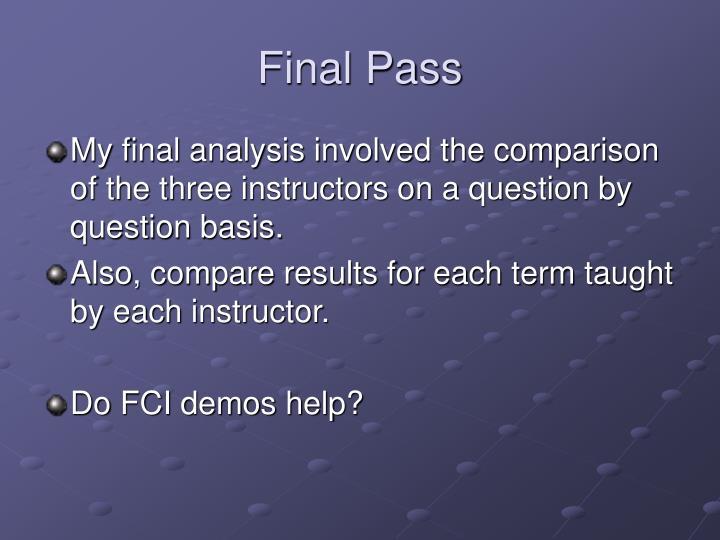 Final Pass