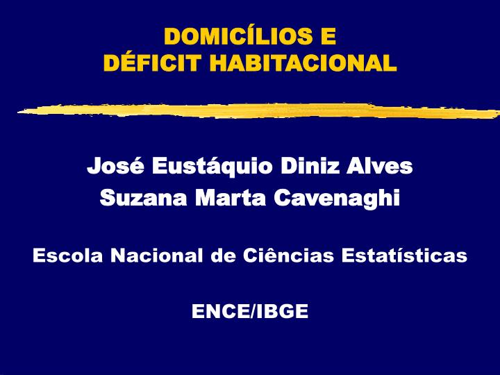 DOMICÍLIOS E