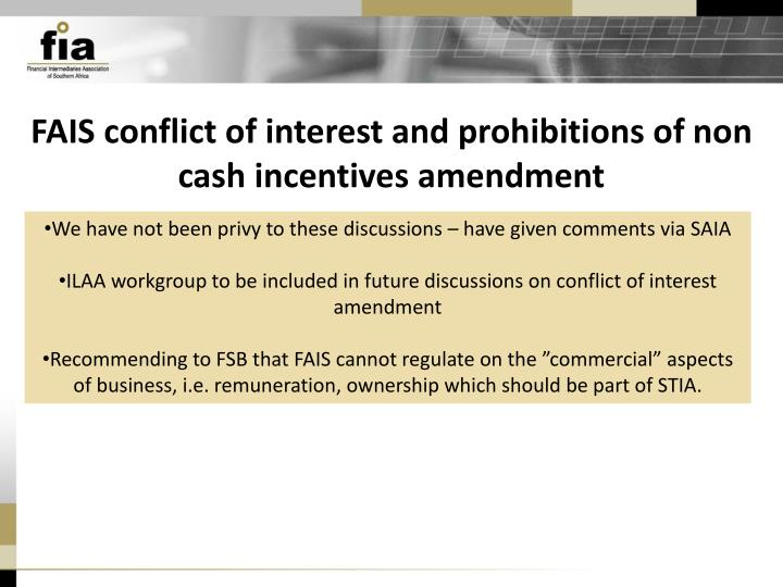 FAIS conflict of interest and prohibitions of non cash incentives amendment